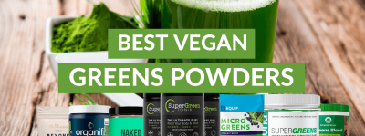 Ultimate Guide to The Best Vegan Greens Powders + Health Benefits, Key Ingredients, and Side Effects