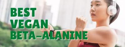 Top-7 Beta-Alanine Supplements for Vegans