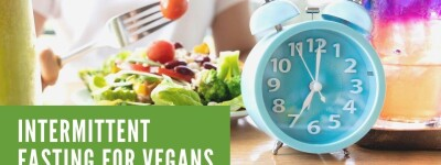 A Beginner's Guide to Intermittent Fasting for Vegans: Methods, Health Benefits, and Advice