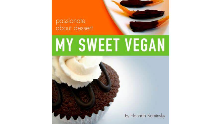 Vegan Dessert Cookbook: My Sweet Vegan