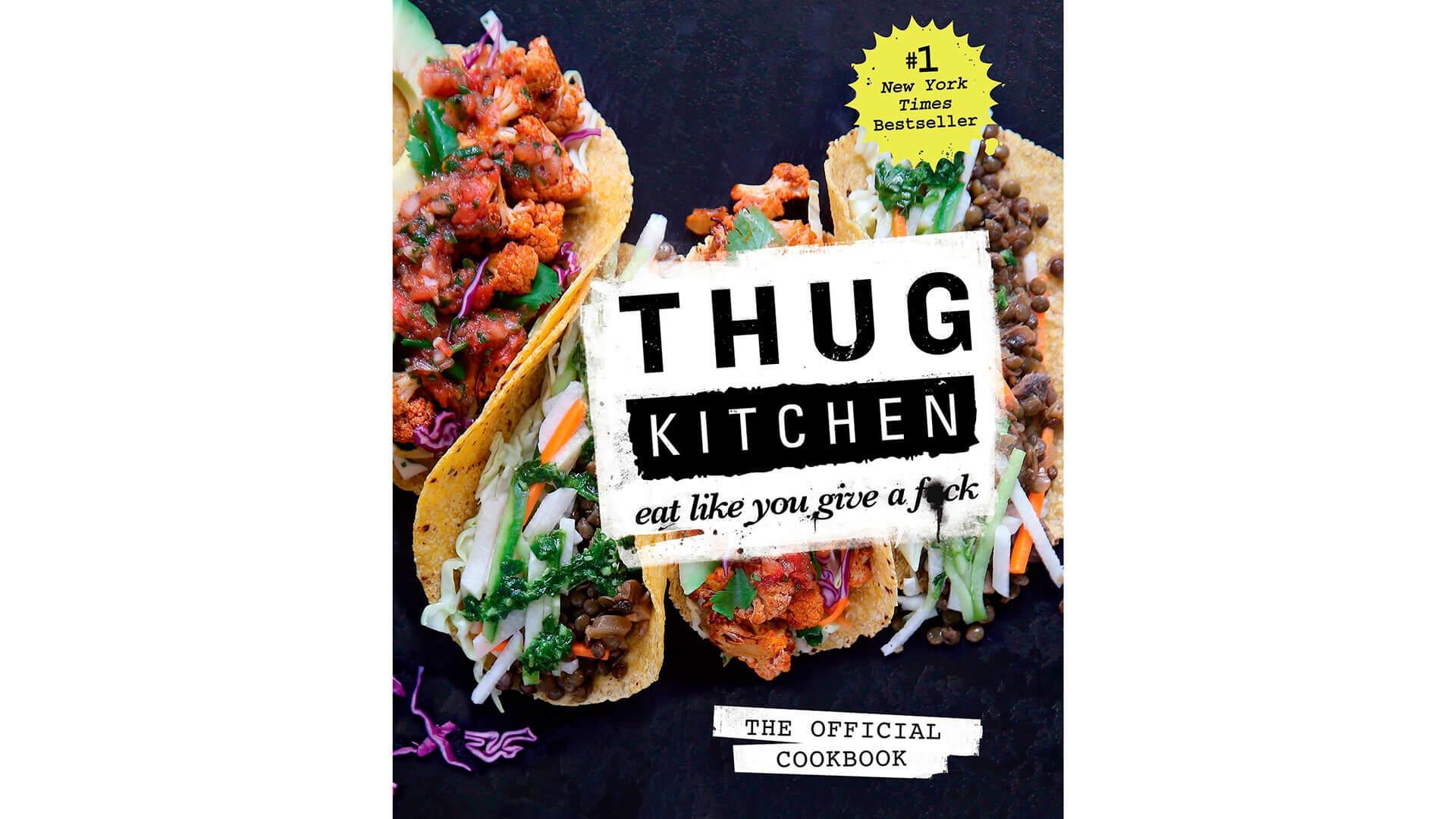 Vegan Cookbook: Thug Kitchen